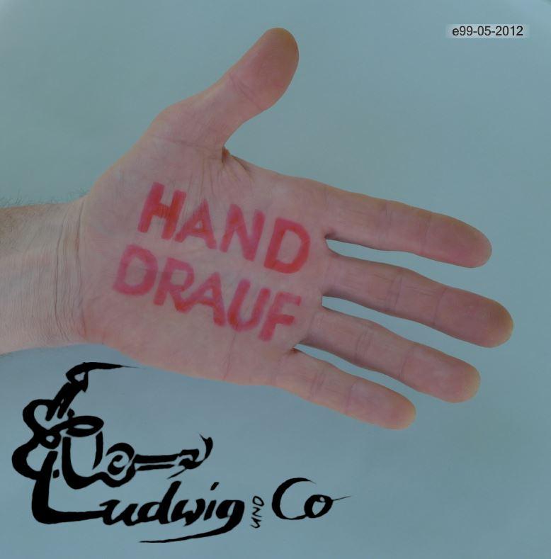 Hand drauf - Ludwig & Co